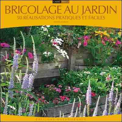 Bricolage au jardin