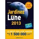Livre : Jardiner avec la Lune 2013