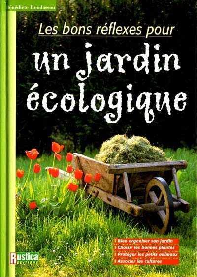 livre : Les bons réflexes pour un jardin écologique