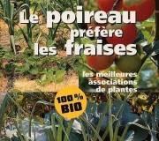 livre - Le poireau préfère les fraises - les meilleures associations de plantes, Wagner