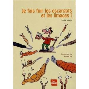 """livre """"je fais fuir limaces escargots"""" de Sofie Meys"""