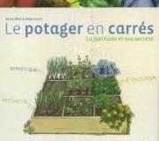 « Le potager en carrés, la méthode et ses secrets » d'Anne-Marie Nageleisen
