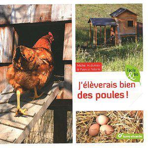 """livre : 'j'élèverais bien des poules"""""""
