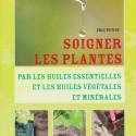 soigner par les plantes et huiles essentielles